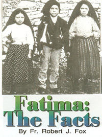 Pamphlet - Fatima: The Facts