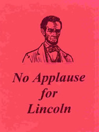 Pamphlet - No Applause for Lincoln