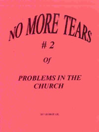 Pamphlet - Problems in the Church #2 No More Tears