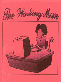 Pamphlet - The Working Mom